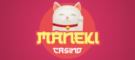 Maneki Casino Reviews
