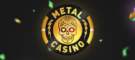 Metal Casino Reviews